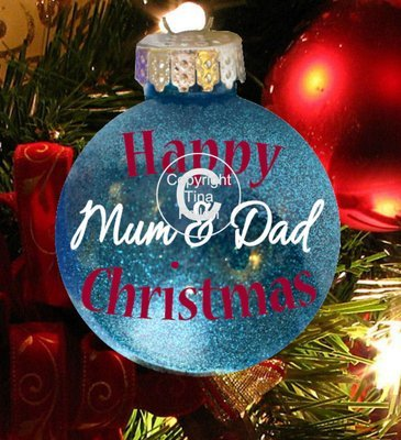 Mum & Dad - Christmas Bauble Ornament - with precurved text  4 sizes
