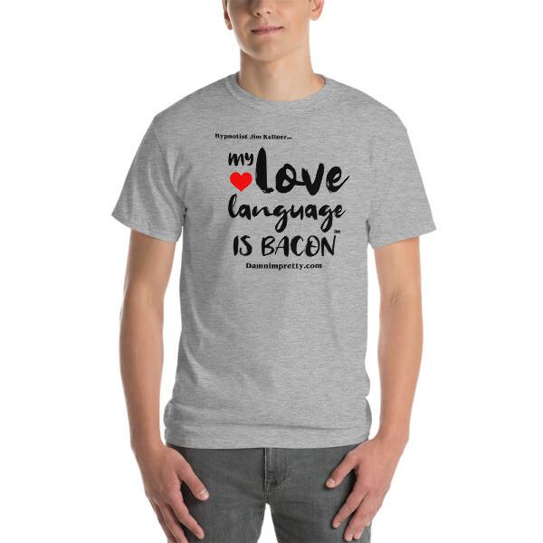 My Love Language Is Bacon Mens' Short-Sleeve T-Shirt