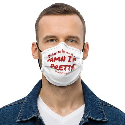 Premium face mask -DAMN I'm Pretty!™ (Red Lettering)