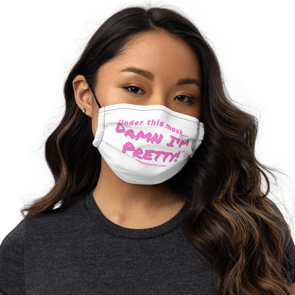 Premium face mask -DAMN I'm Pretty!™ (Pink Lettering)