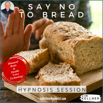 Say No To Bread Hypnosis Session