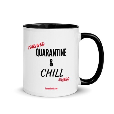 Quarantine & Chill Mug with Color Inside copy