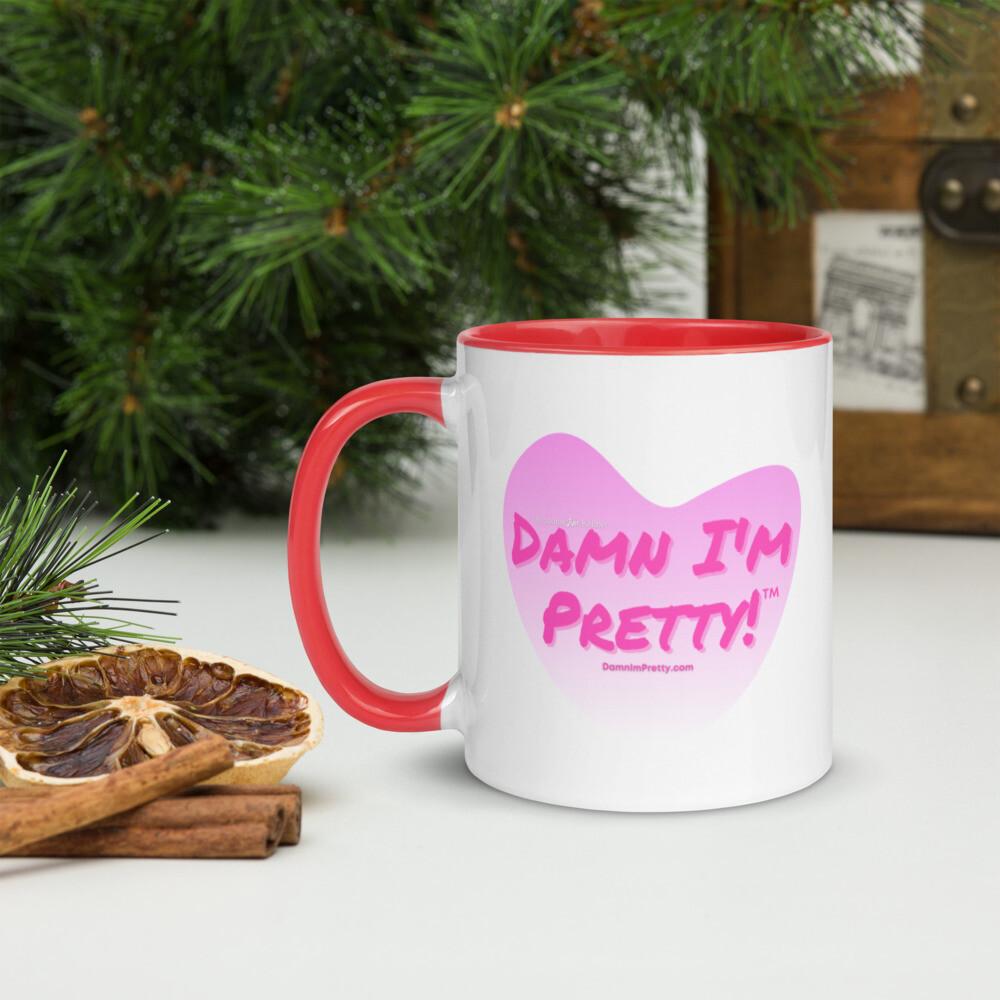 Damn I'm Pretty!™ Mug with Color Inside Pink Lettering