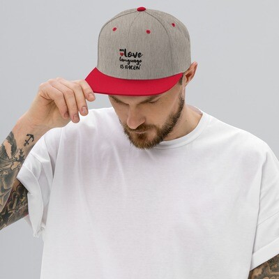 My Love Language is Bacon - Snapback Hat