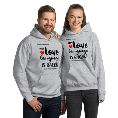 My Love Language is Bacon - Unisex Hoodie