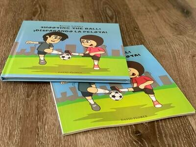 Shooting the Ball! ¡Disparando la Pelota! (Hardcover)