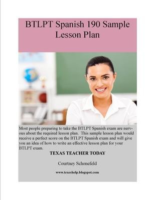 Sample BTLPT Spanish 190 Lesson Plan and Tips