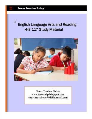 English Language Arts and Reading 4-8 117 Study Guide