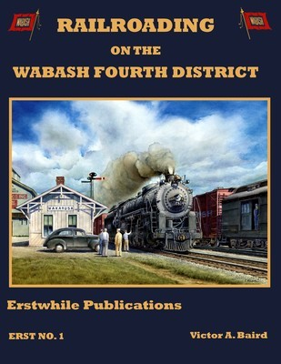 Railroading on the Wabash Fourth District