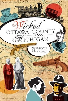 Wicked Ottawa County, Michigan (Signed)