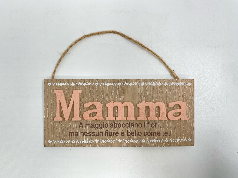 """Targhetta in legno Festa della Mamma """" Mamma a maggio sbocciano..."""""""