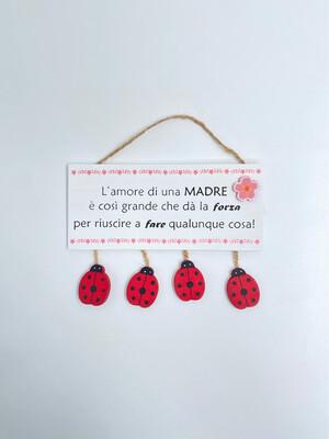 """Targhetta in legno Festa della Mamma """"L'amore di una Madre.."""""""