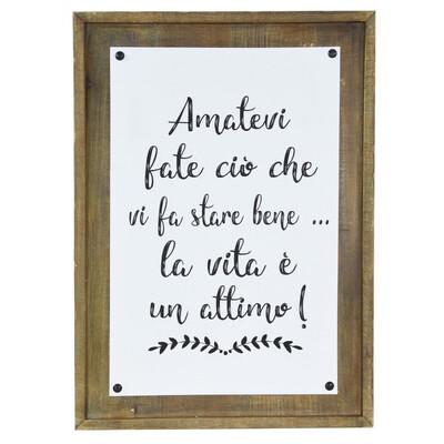 """Targa in Legno """"Amatevi Fate ciò che vi fa stare bene.."""" Lorenzon Gift"""