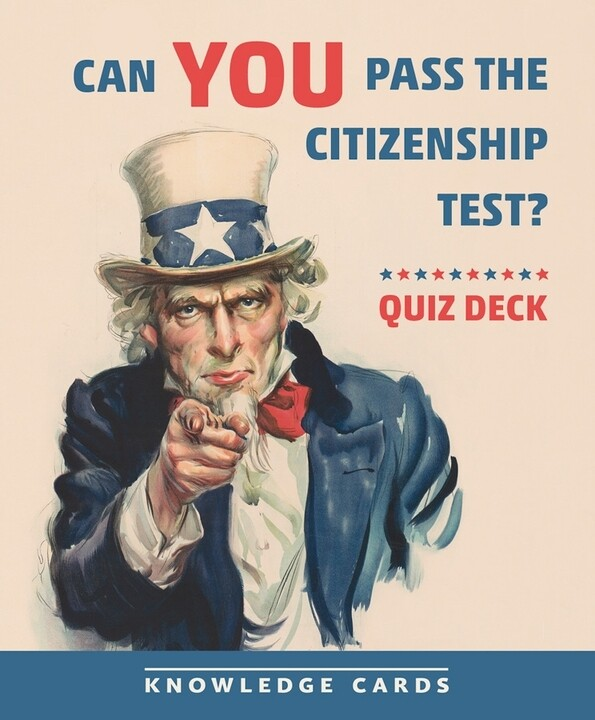 Knowledge Cards Can You Pass The Citizenship Test?