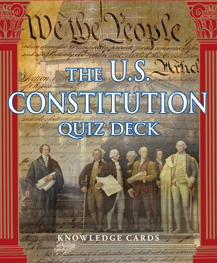Knowledge Cards The U. S. Constitution