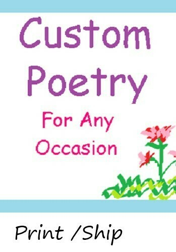 Custom Poem: Print/Ship
