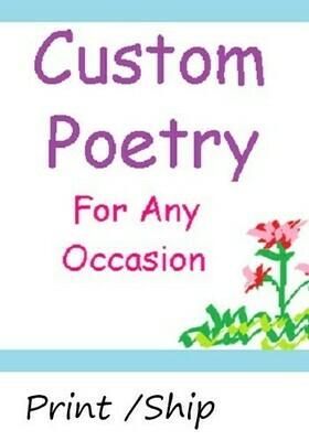 Custom Poem: Print/Ship
