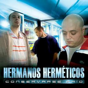 Hermanos Herméticos - Conservarse Frio