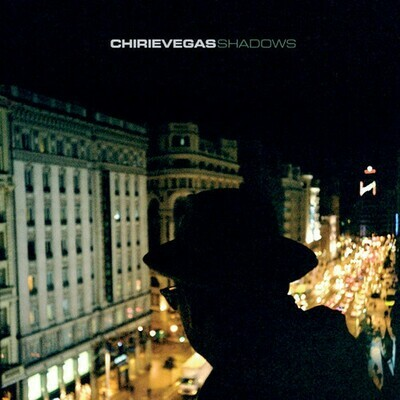 Chirie Vegas - Shadows