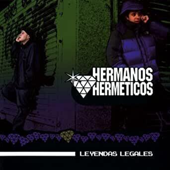 Hermanos Herméticos - Leyendas Legales
