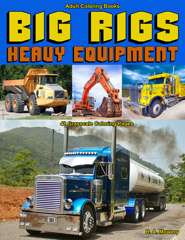 Big Rigs Heavy Equipment Adult Coloring Book PDF Digital Download