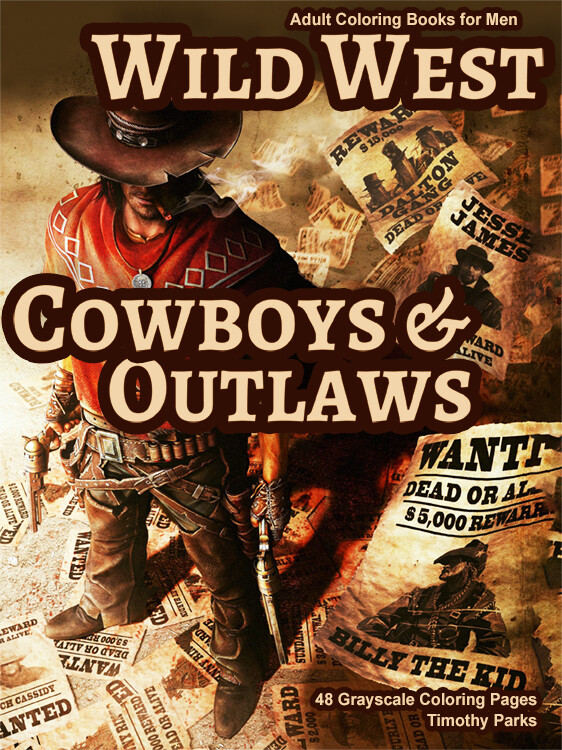 Wild West Cowboys & Outlaws grayscale coloring book for men PDF digital download