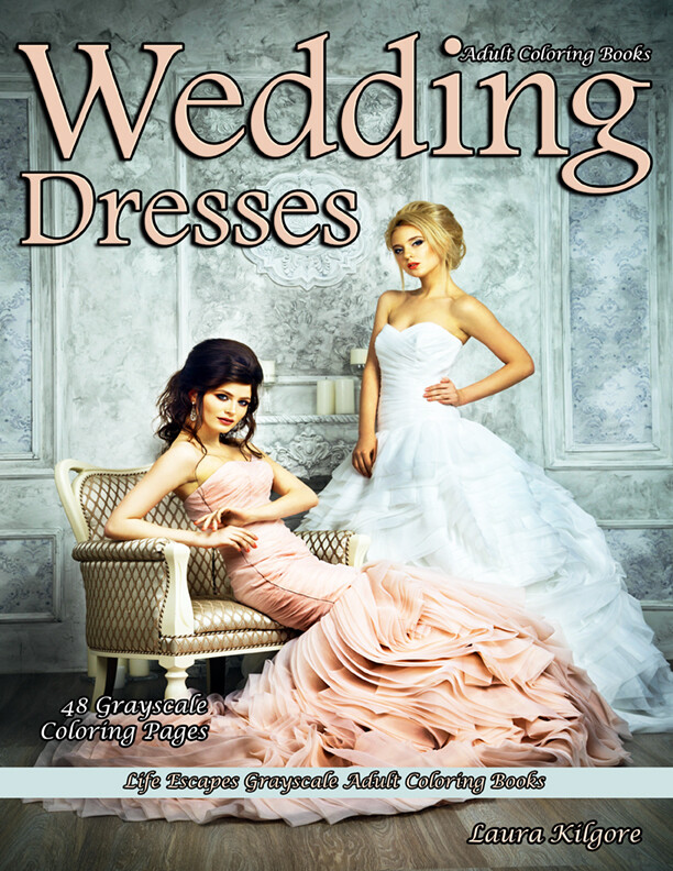Wedding Dresses Grayscale Adult Coloring Book PDF