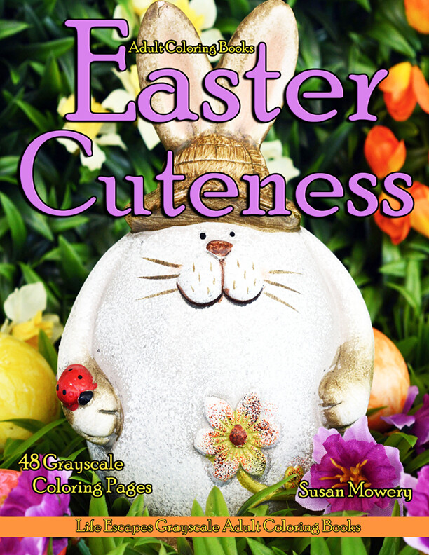 Easter Cuteness Grayscale Adult Coloring Book PDF