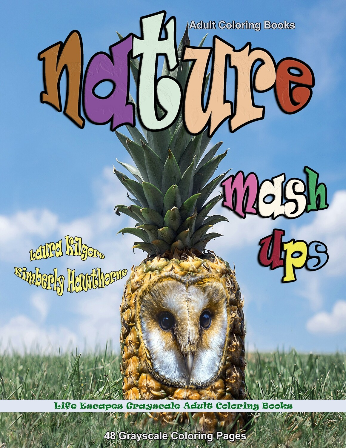 Nature Mashups Grayscale Adult Coloring Book PDF by Laura