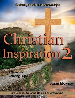 Christian Inspiration 2 Grayscale Coloring Book PDF