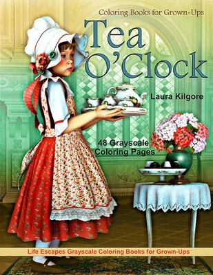 Tea O'Clock Grayscale Coloring Book for Grown-Ups PDF