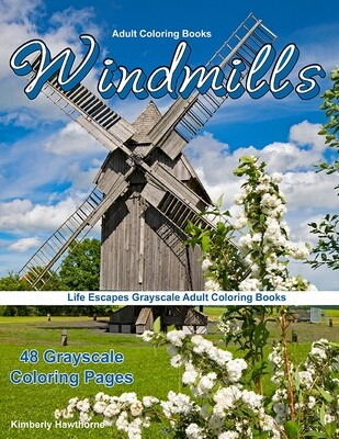 Windmills Grayscale Coloring Books for Adults PDF