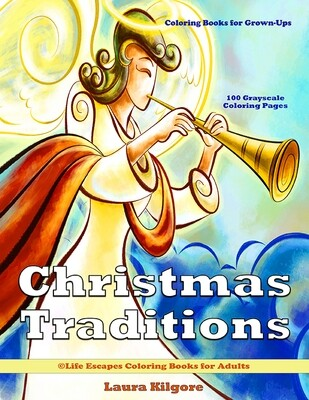 Christmas Traditions 100 Page Coloring Book for Grown-Ups PDF