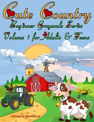 Cute Country Beginner Grayscale Series Vol 1 Coloring Book for Adults & Teens Digital Download
