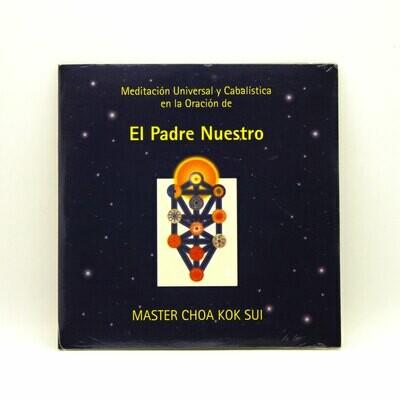Meditación Universal y Cabalística en la Oración del Padre Nuestro (cd)