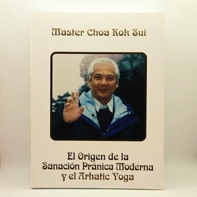 El Origen de la Sanación Pránica Moderna y el Arhatic Yoga