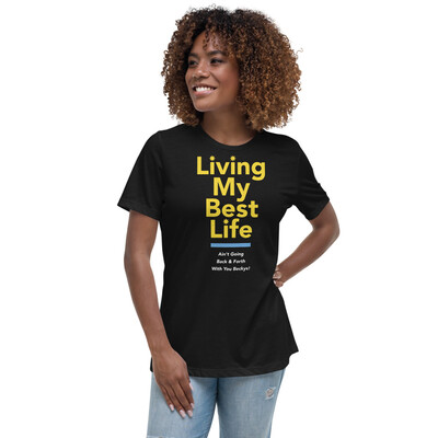 Living My Best Life Tee Black