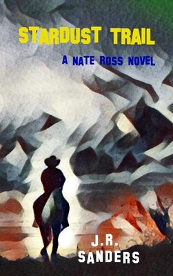 Stardust Trail (A Nate Ross Novel)