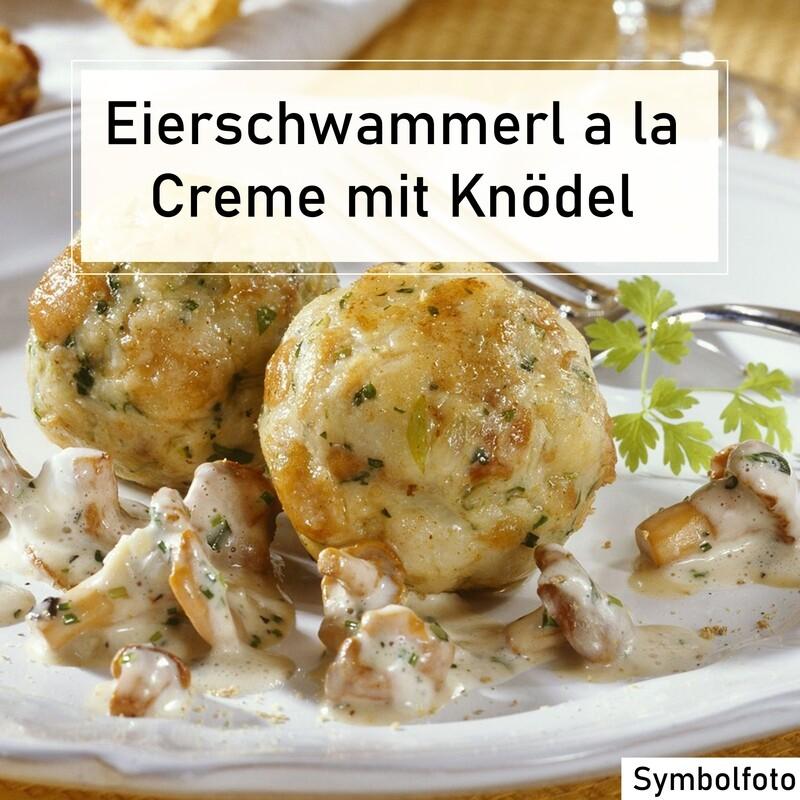 Eierschwammerl a la Creme mit Knödel