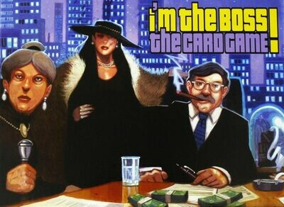 I'm the Boss!: The Card Game