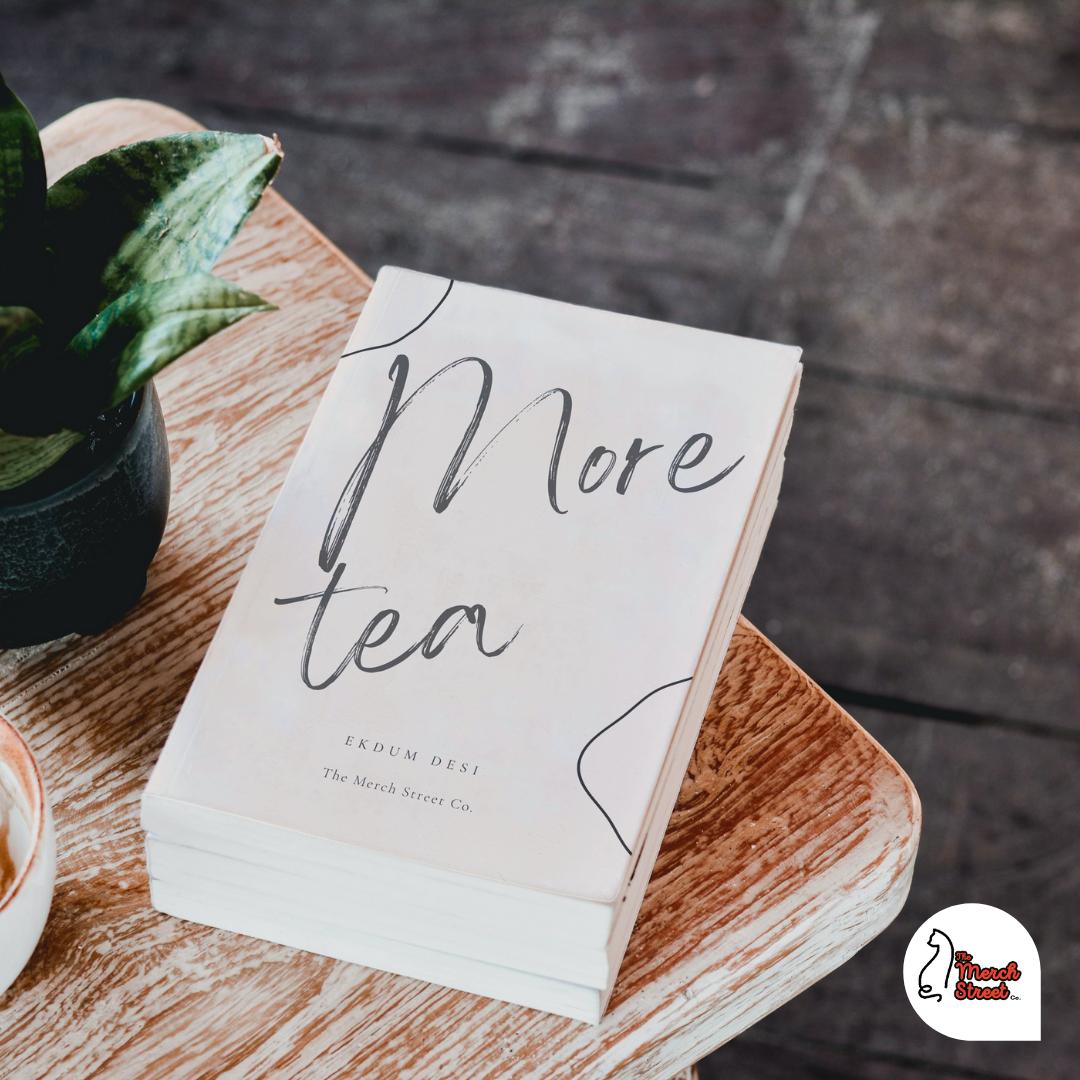 More Tea Hardbound Journal for doodle lovers