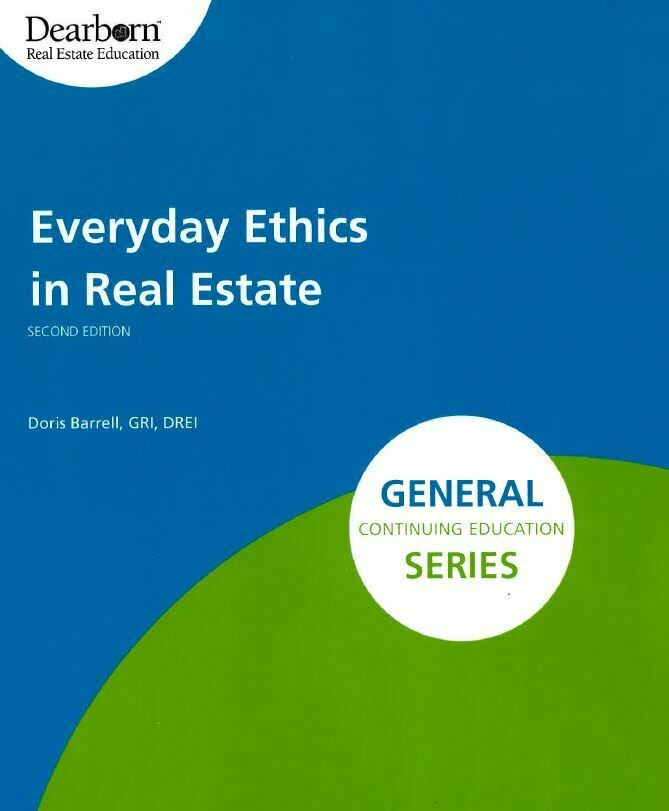 Everyday Ethics in Real Estate elective #3724, SATURDAY June 5, 1p-5p, via Zoom