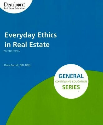 Everyday Ethics in Real Estate elective #3724, SATURDAY June 5, 1pm, via Zoom
