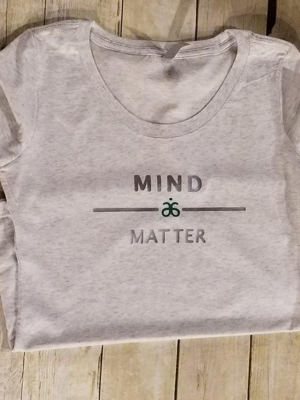 Mind over Matter Tshirt