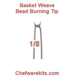 Basket Weave Illusion 1/8In Burning Tip