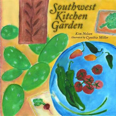 Southwest Kitchen Garden
