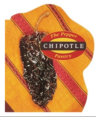 The Pepper Pantry: Chipotle