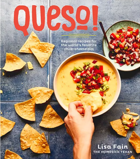 Queso! Regional recipes for the world's favorite chile-cheese dip