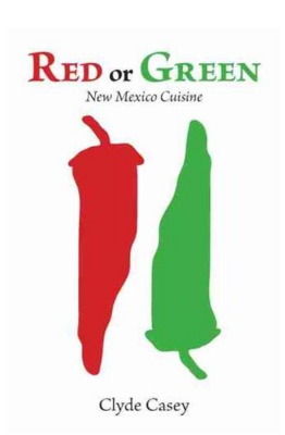 Red or Green: New Mexico Cuisine