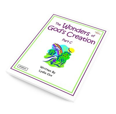 The Wonders of God's Creation - Part C Ebook